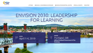 ENVISION 2030 LEADERSHIP FOR LEARNING 2019 Portland, OR